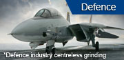 Defence industry centreless grinding